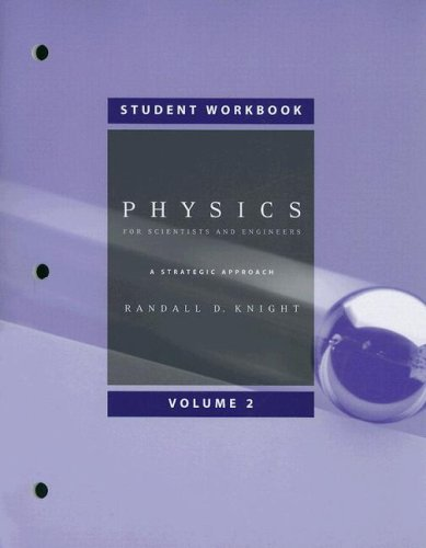 Physics for Scientist and Engineers: Volume 2: A Strategic Approach (v. 2)