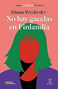 No hay gacelas en Finlandia par Dimas Prychyslyy