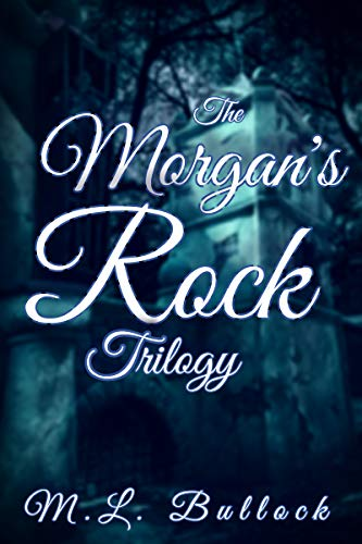 The Morgan's Rock Trilogy: The Haunting of Joanna Storm, The Hall of Shadows, The Ghost of Joanna Storm (English Edition)