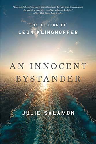 An Innocent Bystander: The Killing of Leon Klinghoffer