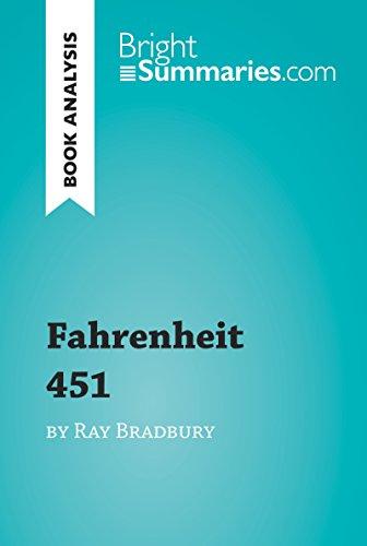 Fahrenheit 451 by Ray Bradbury (Book Analysis): Detailed Summary, Analysis and Reading Guide (BrightSummaries.com) (English Edition)