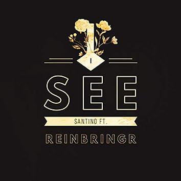 I See (feat. ReinBringr)