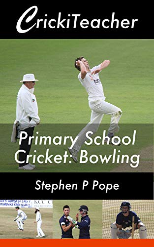 CrickiTeacher: Primary School Cricket: Bowling (English Edition)