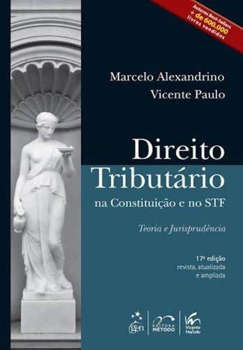 Direito Tributário na Constituição e no STF: Teoria e Jurisprudência