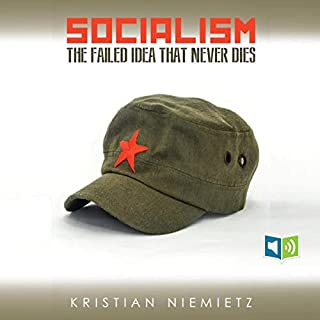 Socialism: The Failed Idea That Never Dies cover art