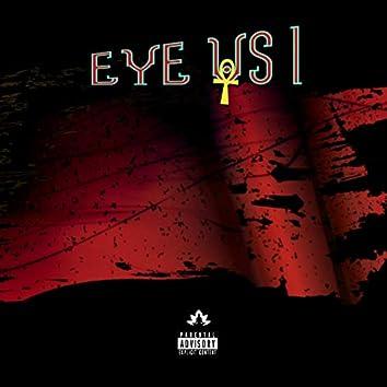 Eye Vs. I