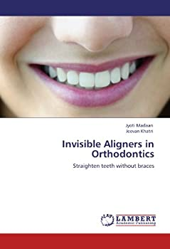 Invisible Aligners in Orthodontics  Straighten teeth without braces