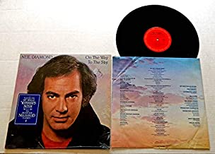 Neil Diamond ON THE WAY TO THE SKY - Columbia Records 1981 - USED Vinyl LP Record - 1981 Pressing IN SHRINK WRAP - Yesterday's Songs - Love Burns - Guitar Heaven - Rainy Day Song