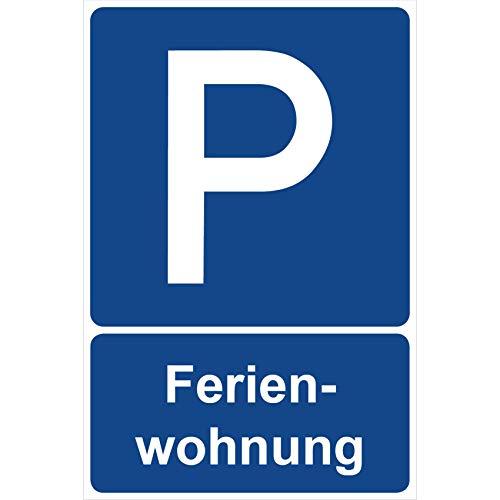 Parkplatzschild Ferienwohnung Parken Schild Blau 30 x 20 x 0,3 cm Aluverbund Parkplatzmakierung Parken Parkplatzschilder Parkplatz Hinweisschild, Verbotsschild, Parkplatz Freihalten