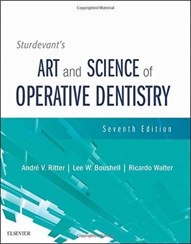 Compare Textbook Prices for Sturdevant's Art and Science of Operative Dentistry 7 Edition ISBN 9780323478335 by Ritter DDS  MS, Andre V.