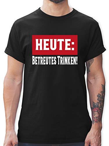 Sprüche - Heute: Betreutes Trinken! - L - Schwarz - Mallorca Shirts männer - L190 - Tshirt Herren und Männer T-Shirts