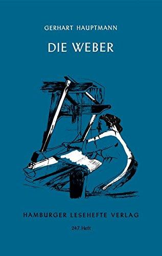 Die Weber: Schauspiel aus den Vierzigerjahren (Hamburger Lesehefte)