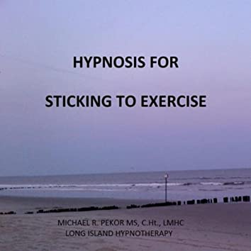 Hypnosis for Sticking to Exercise