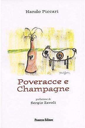 Poveracce e champagne
