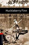 Oxford Bookworms Library: Level 2: : Huckleberry Finn (Oxford Bookworms Library. Classics, Stage 2)