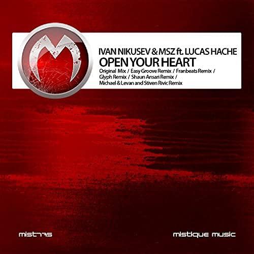 Ivan Nikusev & MSZ feat. Lucas Hache