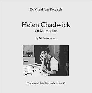 Helen Chadwick: Of Mutability Titelbild