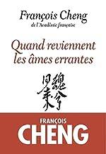 Quand reviennent les âmes errantes - Drame à trois voix avec choeur de François Cheng