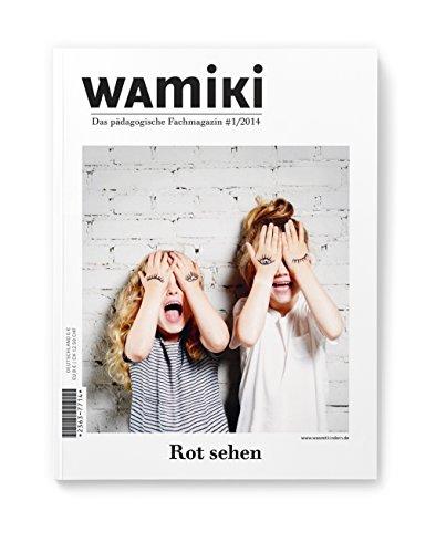 """wamiki - das pädagogische Fachmagazin """"Rot sehen"""" #1/2014"""