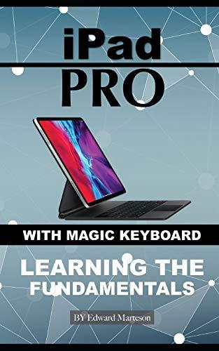 iPad Pro with magic keyboard: Learning the Fundamentals