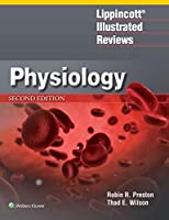 Lippincott® Illustrated Reviews: Physiology (Lippincott Illustrated Reviews Series)