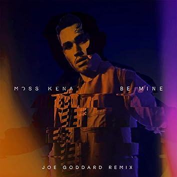 Be Mine (Joe Goddard Remix)