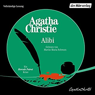 Alibi     Ein Hercule Poirot Krimi              By:                                                                                                                                 Agatha Christie                               Narrated by:                                                                                                                                 Martin Maria Schwarz                      Length: 7 hrs and 9 mins     Not rated yet     Overall 0.0