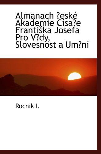 Almanach eské Akademie Císae Frantika Josefa Pro Vdy, Slovesnost a Umní