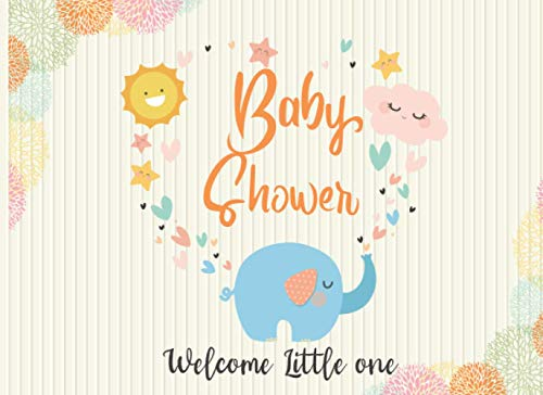 Welcome Little One: Guest Book for a New Baby Shower Events, Party and Occasion. (Sign in Notebooks for Occasion, Band 5)