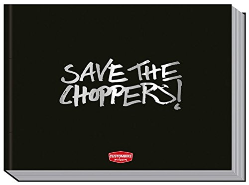 Save the Choppers!