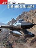 B-58 Hustler Units (Combat Aircraft)