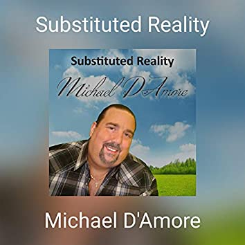 Substituted Reality