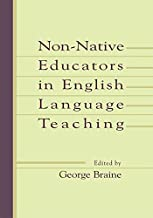 Non-native Educators in English Language Teaching (English Edition)