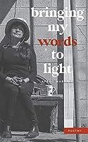 Bringing My Words to Light