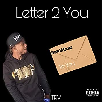 Letter 2 You