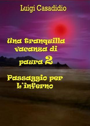 Una tranquilla vacanza di paura 2  Passaggio per linferno (horror)