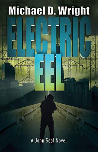 Electric Eel: A John Seal Novel