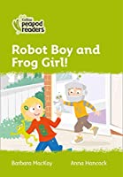Level 2 – Robot Boy and Frog Girl! (Collins Peapod Readers)