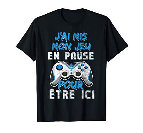 J'ai Mis Mon Jeu En Pause Cadeau Ado Geek Console Jeux Video T-Shirt
