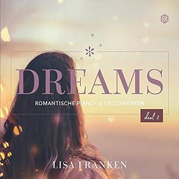 Dreams, Deel 2 (Romantische Piano- & Cellowerken)