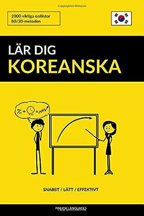 Lär dig Koreanska - Snabbt / Lätt / Effektivt: 2000 viktiga ordlistor