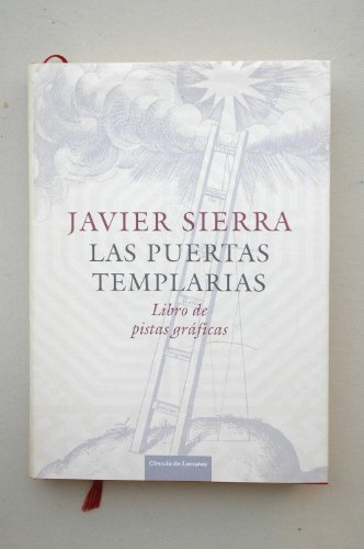 Las puertas templarias (libro de pistas graficas)(circulo de lectores)