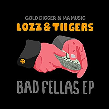 Bad Fellas EP