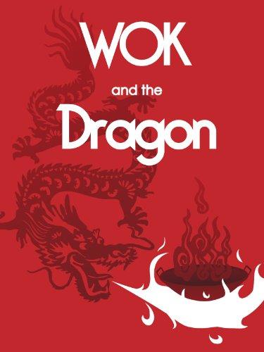 Wok and the Dragon (English Edition)