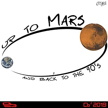 Up to Mars and Back to the 90's