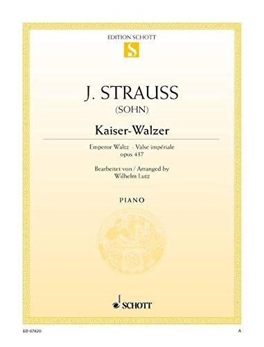Kaiser-Walzer: op. 437. Klavier. (Edition Schott Einzelausgabe)