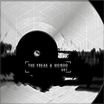 The Freak & Weirdo 001