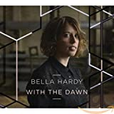 Songtexte von Bella Hardy - With the Dawn