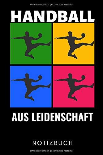 HANDBALL AUS LEIDENSCHAFT NOTIZBUCH: A5 Notizbuch LINIERT Handballer Geschenke | Handball Buch | Training | Sport | Handballtraining | Handballmannschaft | Trainingsbuch | Trainingstagebuch