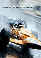 McLaren: 50 Years of Racing